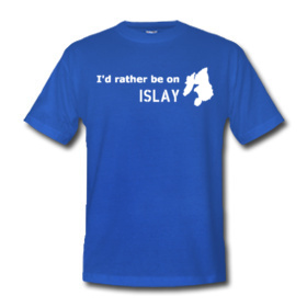 Picture of a blue t-shirt with the text I'd rather be on Islay